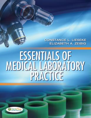 Essentials of Medical Laboratory Practice By Liseeke